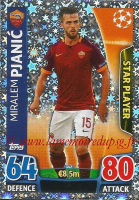 2015-16 - Topps UEFA Champions League Match Attax - N° 442 - Miralem PJANIC (AS Roma) (Star Player)