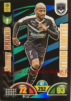 2018-19 - Panini Adrenalyn XL Ligue 1 - N° LE-JB - Jimmy BRIAND (Bordeaux) (Edition Limitée)