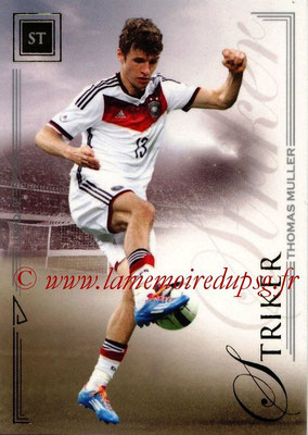 2014 - Futera World Football Unique - N° 082 - Thomas MULLER (Striker)