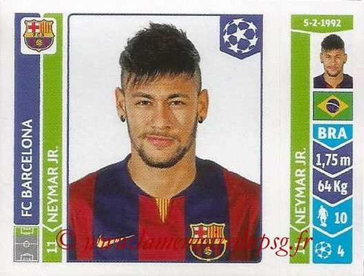 2014-15 - Panini Champions League N° 427 - NEYMAR JR (FC Barcelone)