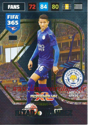 2016-17 - Panini Adrenalyn XL FIFA 365 - N° 409 - Riyad MAHREZ  (Leicester City FC) (Debut)