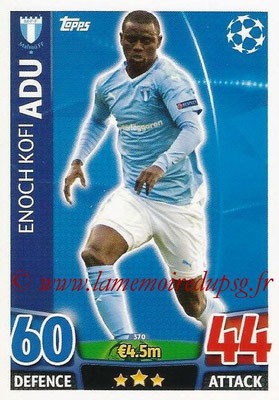 2015-16 - Topps UEFA Champions League Match Attax - N° 370 - Enoch Kofi ADU (Malmö FF)