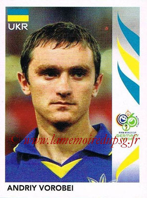 2006 - Panini FIFA World Cup Germany Stickers - N° 566 - Andriy VOROBEI (Ukraine)