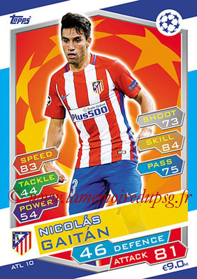 2016-17 - Topps UEFA Champions League Match Attax - N° ATL10 - Nicolas GAITAN (Club Atletico de Madrid)
