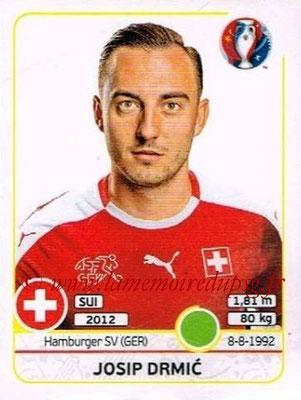 Panini Euro 2016 Stickers - N° 120 - Josip DRMIC (Suisse)