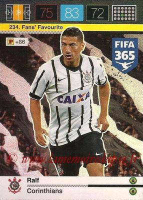 2015-16 - Panini Adrenalyn XL FIFA 365 - N° 234 - RALF (Corinthians) (Fans' Favourite)