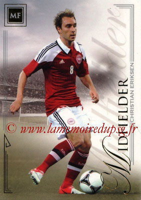2014 - Futera World Football Unique - N° 037 - Christian ERIKSEN (Midfielder)
