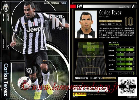 Panini Football League 2015 - PFL09 - N° 120 - Carlos TEVEZ (Juventus FC) (Scorer)