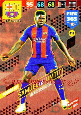 2017-18 - Panini FIFA 365 Cards - N° 417 - Samuel UMTITI (FC Barcelone) (Defensive Rock)