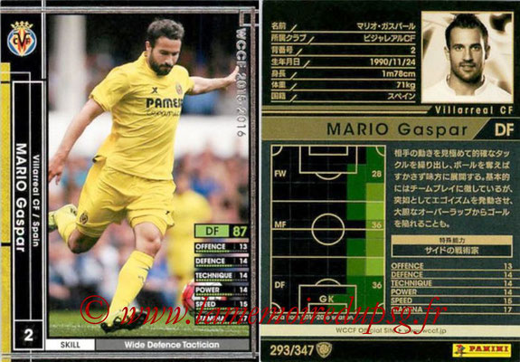 2015-16 - Panini WCCF - N° 293 - Mario GASPAR (Villarreal CF)