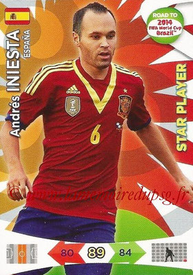 2014 - Panini Road to FIFA World Cup Brazil Adrenalyn XL - N° 084 - Andres INIESTA (Espagne) (Star Player)