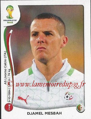 2014 - Panini FIFA World Cup Brazil Stickers - N° 589 - Djamel MESSAH (Algérie)