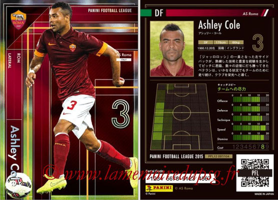 Panini Football League 2015 - PFL12 - N° 097 - Ashley COLE (AS Roma) (Lateral)