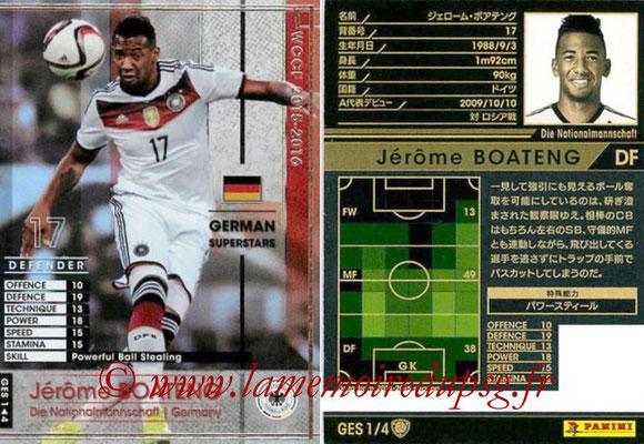 2015-16 - Panini WCCF - N° GES1 - Jérôme BOATENG (Allemagne) (German Superstars)