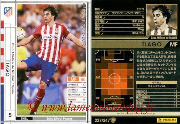 2015-16 - Panini WCCF - N° 237 - THIAGO (Club Atlético de Madrid)