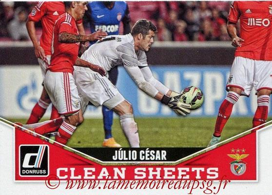 2015 - Panini Donruss Soccer - N° CS07 - Julio CESAR (SL Benfica) (Clean Sheets)