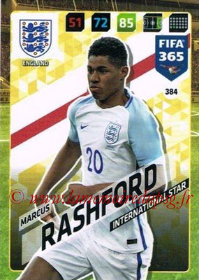 2017-18 - Panini FIFA 365 Cards - N° 384 - Marcus RASHFORD (Angleterre) (International Star)