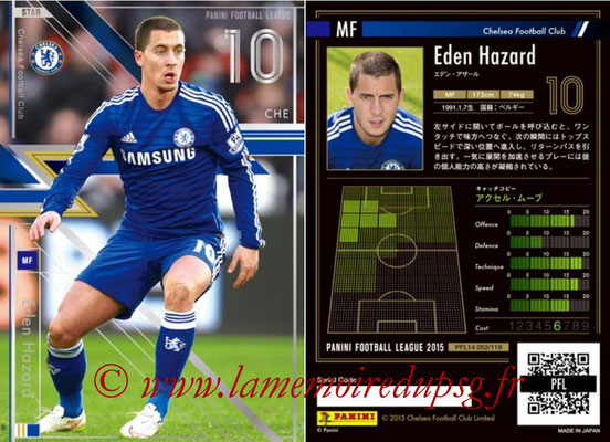 Panini Football League 2015 - PFL14 - N° 052 - Eden HAZARD (Chelsea FC) (Star)