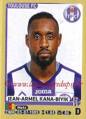 2015-16 - Panini Ligue 1 Stickers - N° 435 - Jean-Armel KANA-BIYIK (Toulouse FC)site