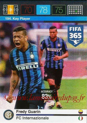 2015-16 - Panini Adrenalyn XL FIFA 365 - N° 194 - Fredy GUARIN (FC Internazionale) (Key Player)