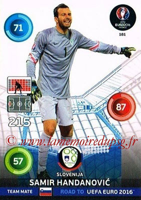Panini Road to Euro 2016 Cards - N° 181 - Samir HANDANOVIC (Slovénie)