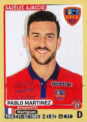 2015-16 - Panini Ligue 1 Stickers - N° 010 - Pablo MARTINEZ (Gazélec Ajaccio)