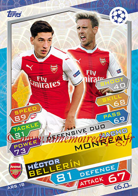 2016-17 - Topps UEFA Champions League Match Attax - N° ARS18 - Nacho MONREAL + Hector BELLERIN (Arsenal FC) (Defensive Duo)