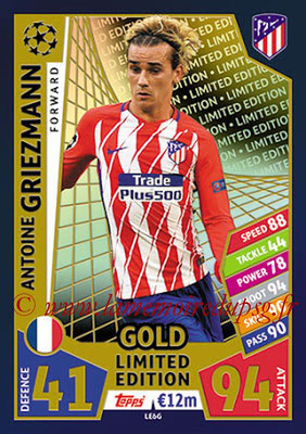 2017-18 - Topps UEFA Champions League Match Attax - N° LE6G - Antoine GRIEZMANN (Club Atletico de Madrid) (Limited Edition Gold)
