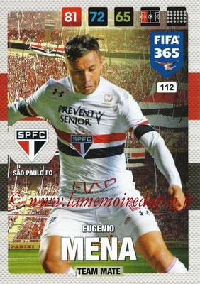 2016-17 - Panini Adrenalyn XL FIFA 365 - N° 112 - Eugenio MENA (Sao Paulo FC)