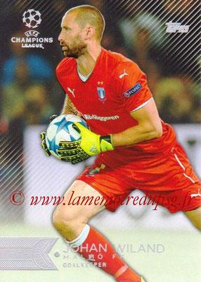 2015-16 - Topps UEFA Champions League Showcase Soccer - N° 023 - Johan WILAND (Malmö FF)