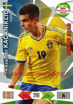2014 - Panini Road to FIFA World Cup Brazil Adrenalyn XL - N° 172 - Alexander KACANIKLIC (Suède) (Rising Star)