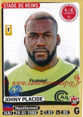 2015-16 - Panini Ligue 1 Stickers - N° 363 - Johny PLACIDE (Stade de Reims)