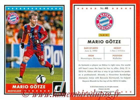 2015 - Panini Donruss Soccer - N° 046 - Mario GÖTZE (FC Bayern Munich)