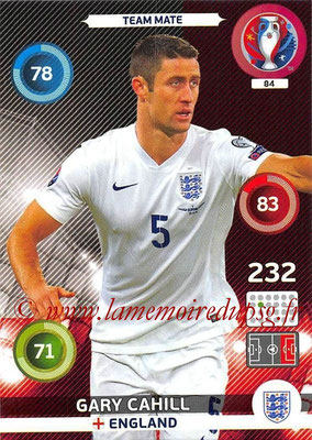 Panini Euro 2016 Cards - N° 084 - Gary CAHILL (Angleterre)