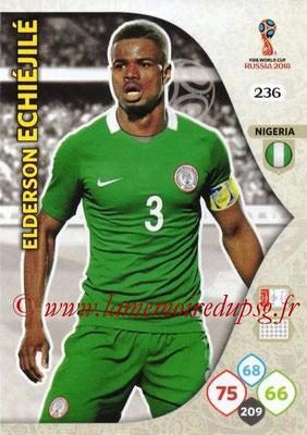 2018 - Panini FIFA World Cup Russia Adrenalyn XL - N° 236 - Elderson ECHIEJIL (Nigeria)