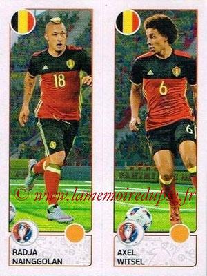 Panini Euro 2016 Stickers - N° 489 - Radja NAINGGOLAN + Axel WITSEL (Belgique)