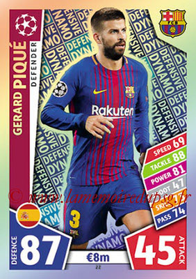 2017-18 - Topps UEFA Champions League Match Attax - N° 022 - Gerad PIQUE (FC Barcelone) (Defensive Dynamo)