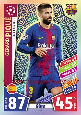 2017-18 - Topps UEFA Champions League Match Attax - N° 022 - Gerad PIQUE (FC Barcelone) (Defensive Dynamo)