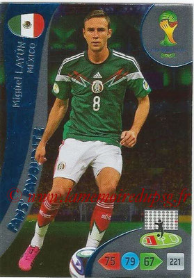 2014 - Panini FIFA World Cup Brazil Adrenalyn XL - N° 345 - Miguel LAYUN (Mexique) (Fan's favorite)