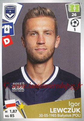 2017-18 - Panini Ligue 1 Stickers - N° 057 - Igor LEWCZUK (Bordeaux)