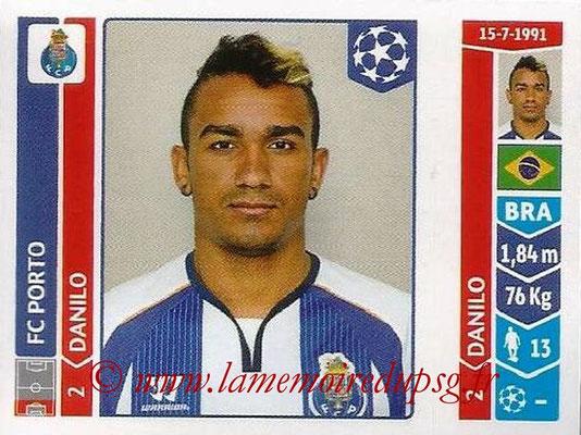 2014-15 - Panini Champions League N° 562 - DANILO (FC Porto)