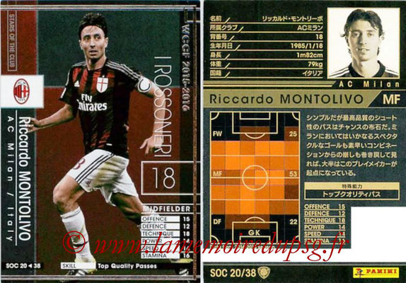 2015-16 - Panini WCCF - N° SOC20 - Riccardo MONTOLIVO (Milan AC) (Stars Of The Club)