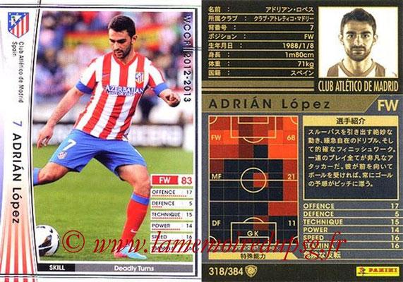 2012-13 - WCCF - N° 318 - Adrian LOPEZ (Atletico  Madrid)