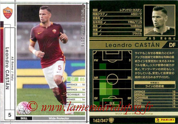 2015-16 - Panini WCCF - N° 162 - Leandro CASTAN (AS Roma)