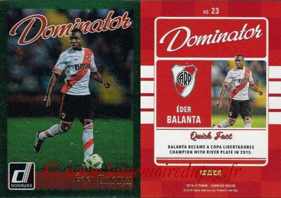 2016 - Panini Donruss Cards - N° D23 - Eder BALANTA (River Plate) (Dominator)