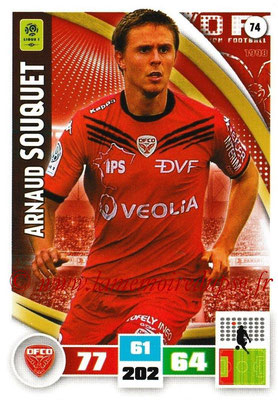 2016-17 - Panini Adrenalyn XL Ligue 1 - N° 074 - Arnaud SOUQUET (Dijon)