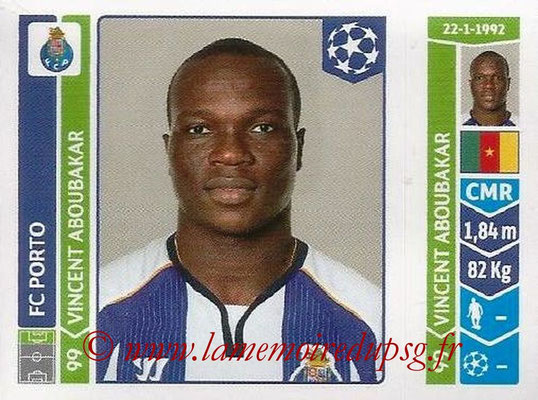 2014-15 - Panini Champions League N° 578 - Vincent ABOUBAKAR (FC Porto)