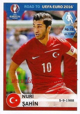 Panini Road to Euro 2016 Stickers - N° 379 - Nuri SAHIN (Turquie)