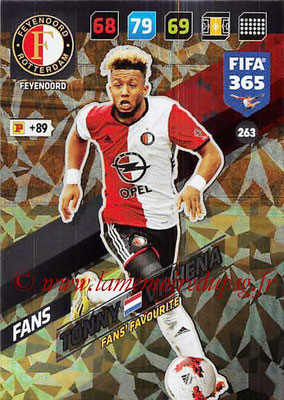 2017-18 - Panini FIFA 365 Cards - N° 263 - Tonny VILHENA (Feyenoord ) (Fans' Favourite)