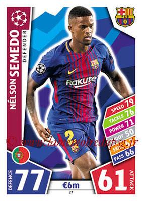 2017-18 - Topps UEFA Champions League Match Attax - N° 027 - Nelson SEMEDO (FC Barcelone)